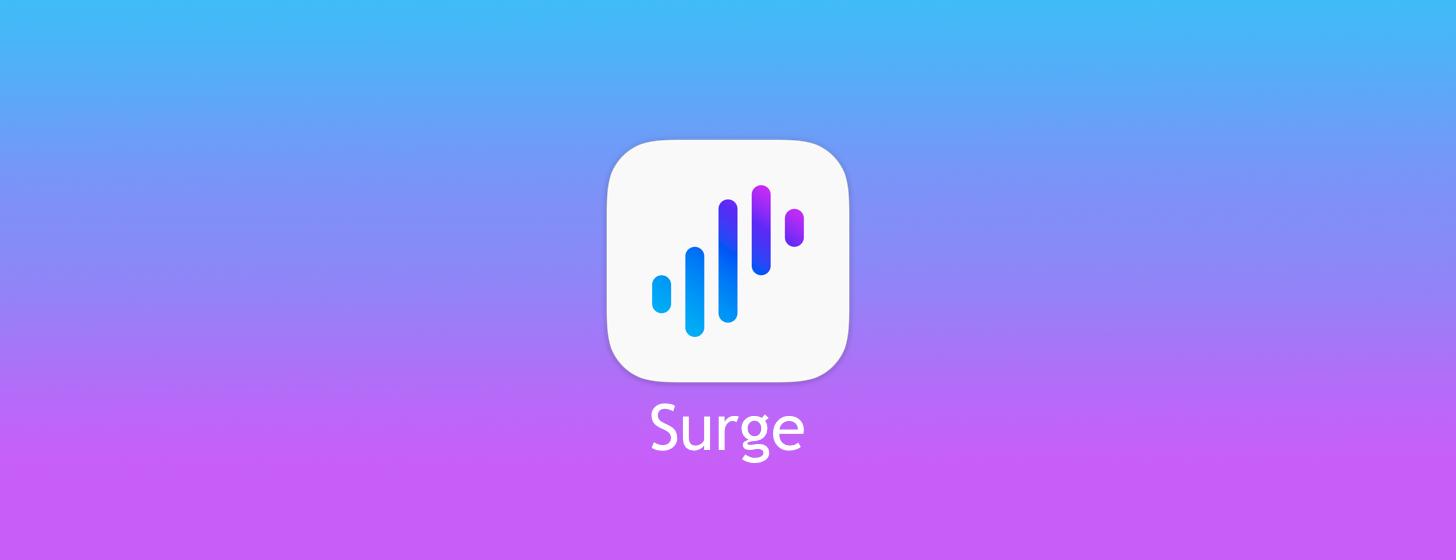 Surge - iOS9时代的新神器!